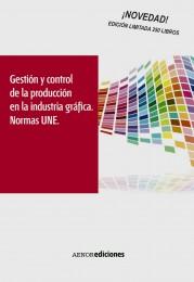 Gestión y control de la producción en la industria gráfica. N